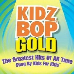 Kidz Bop Kids - Kidz Bop Gold