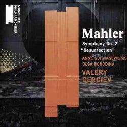 Valery Gergiev - Mahler Symphony No. 2