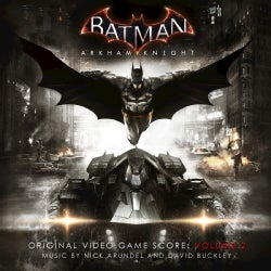 NICK ARUNDEL/DAVID BUCKLEY - BATMAN: ARKHAM KNIGHT 2 (SCORE) / O.S.T.
