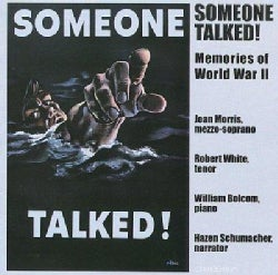 William Bolcom - Someone Talked! Memories of WWII