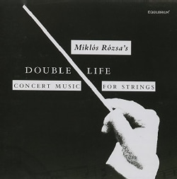 Marjorie Bagley - Rozsa: Double Life: Concert Music for Strings