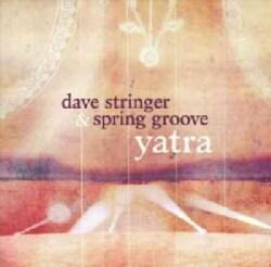Dave & Spring Groove Stringer - Yatra
