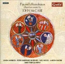 Kruetzer Quartet - Fauvel's Rondeau: Chamber Music By John Mccabe