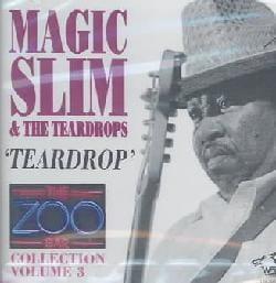 Magic Slim/Teardrops - Zoo Bar Collection: Vol. 3