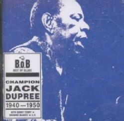 Champion Jack Dupree - Champion Jack Dupree: 1940-1950