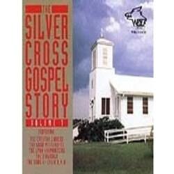 Various - Silver Cross Gospel: Vol. 1