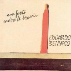 Edoardo Bennato - Non Farti Cadere Le Bracc