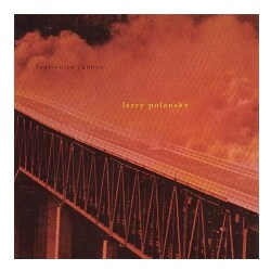 Larry Polansky - Four-Voice Canons