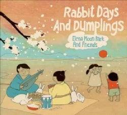 Elena Moon Park - Rabbit Days and Dumplings