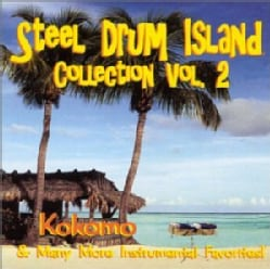 STEEL DRUM ISLAND - STEEL DRUM ISLAND COLLECTION: KOKOMO & MORE ON STE