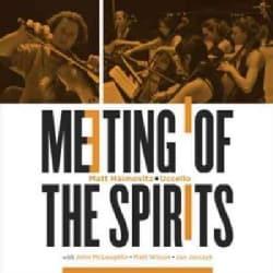 Matt Hamovitz - Meeting of The Spirits