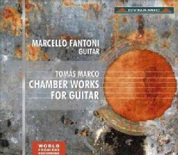 Marcello Fantoni - Marco: Chamber Works for Guitar