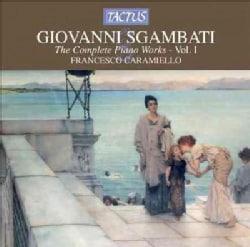 Giovanni Sgambati - Sgambati: Complete Piano Works: Vol. I