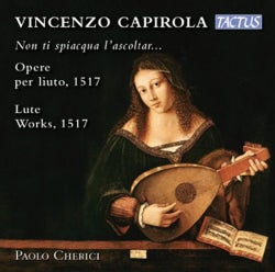 Vincenzo Capirola - Capirola: Lute Works: 1517