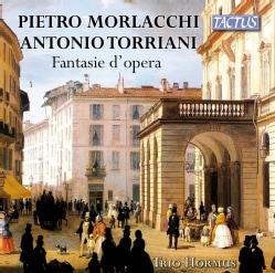 Antonio Torriani - Morlacchi/Torriani: Operatic Fantasies