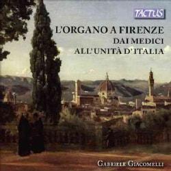 Gabriele Giacomelli - L'Organo a Firenze