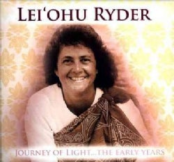 Lei'ohu Ryder - Journey Of Light: The Early Years