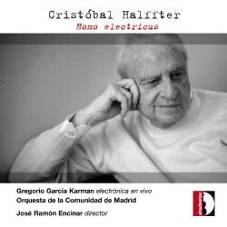 Gregorio Garcia Karman - Halffter: Homo Electricus