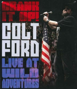 Crank It Up! Colt Ford Live At Wild Adventures (DVD)