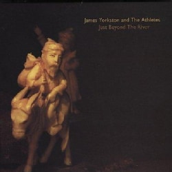 James Yorkston - Just Beyond the River