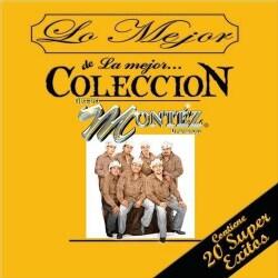 Grupo Montez De Durango - Lo Mejor De La Mejor Coleccion