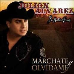 Julion Y Su Norteno Banda Alvarez - Marchate Y Olvidame