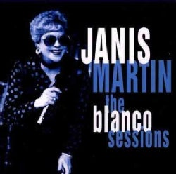 Janis Martin - Blanco Sessions