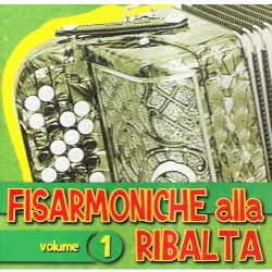 FISARMONICA ALLA RIBALTA - FISARMONICA ALLA RIBALTA