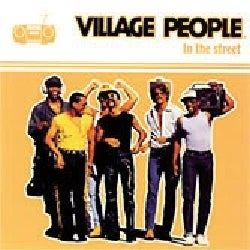 VILLAGE PEOPLE - IN THE STREET