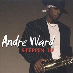 ANDRE WARD - Steppin' Up