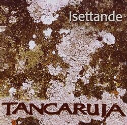 TANCARUJA - ISETTANDE