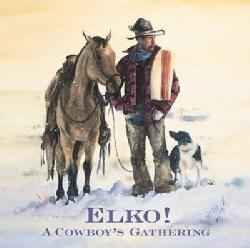 Various - Elko! A Cowboy's Gathering