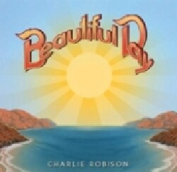 Charlie Robison - Beautiful Day