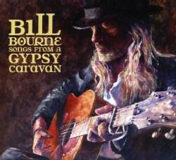 Bill Bourne - Songs from a Gypsy Caravan