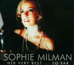 Sophie Milman - Her Very Best So Far