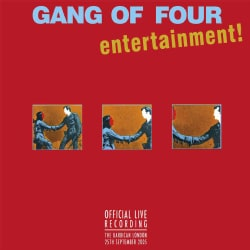 Gang Of Four - Official Live Recording: London Barbican 2005