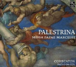 Odhecaton - Palestrina: Missa Papae Marcelli