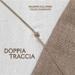 Felice Clemente - Doppia Traccia
