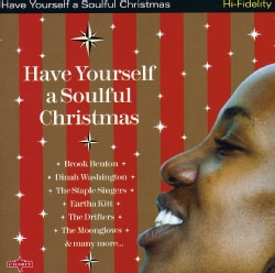 HAVE YOURSELF A SOULFUL CHRISTMAS - HAVE YOURSELF A SOULFUL CHRISTMAS