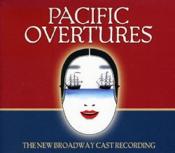 New Broadway Cast - Pacific Overtures