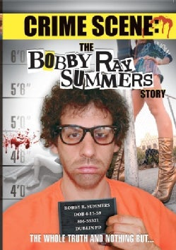 Crime Scene: The Bobby Ray Summers Story (DVD)