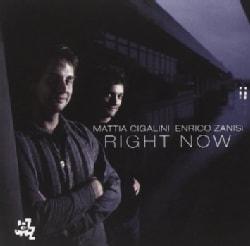 ENRICO CIGALINI MATTIA-ZANISI - RIGHT NOW