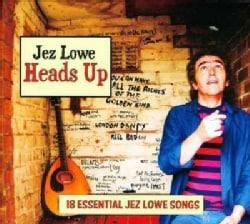 Jez Lowe - Heads Up: 18 Essential Jez Lowe Songs