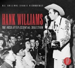 Hank Williams - Absolutely Essential Collection