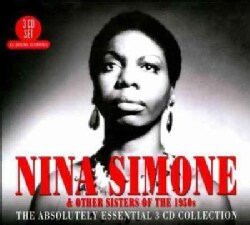 Nina Simone - Sisters of The 50's: Absolutely Essential