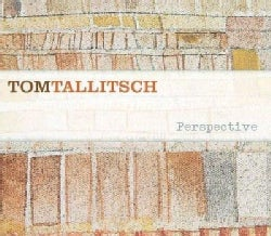 Tom Tallitsch - Perspective