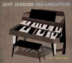 Jeff Jenkins - The Arrival