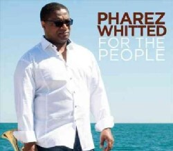 Pharez Whitted - For The People