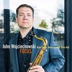 John Wojciechowski - Focus