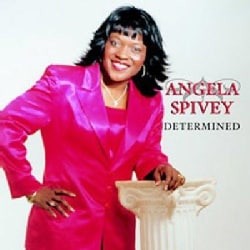 angela the voices spivey - Determined